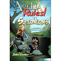 Amelia Rules Superheroes - Jimmy Gownley