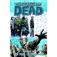 WALKING DEAD TP VOL 15 WE FIND OURSELVES (MR) - Robert Kirkman
