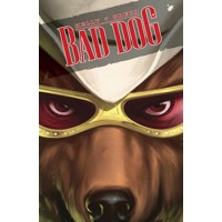BAD DOG TP VOL 01 IN THE LAND OF MILK AND HONEY (MR) - Joe Kelly