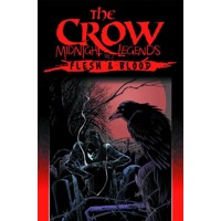 CROW MIDNIGHT LEGENDS TP VOL 02 FLESH & BLOOD - James Vance