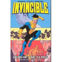 INVINCIBLE TP VOL 04 HEAD OF THE CLASS - Robert Kirkman