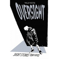 Oversight - Philip Hester