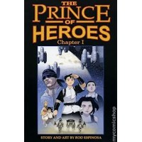 The Prince of Heroes chapter 1 - Rod Espinosa
