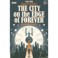 STAR TREK CITY OF THE EDGE OF FOREVER #1 (OF 5) - Harlan Ellison & Various