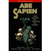 ABE SAPIEN TP VOL 04 SHAPE THINGS TO COME - Mike Mignola, Scott Allie