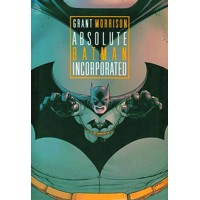 ABSOLUTE BATMAN INCORPORATED HC - Grant Morrison