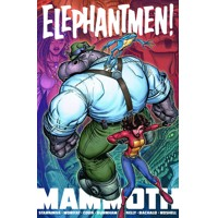 ELEPHANTMEN MAMMOTH TP VOL 01 (MR) - Richard Starkings, Joe Kelly