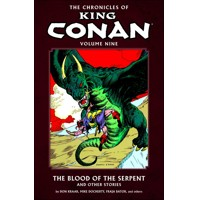 CHRONICLES OF KING CONAN TP VOL 09 BLOOD OF SERPENT - Don Kraar