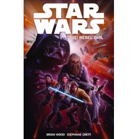 STAR WARS ONGOING TP VOL 03 REBEL GIRL - Brian Wood
