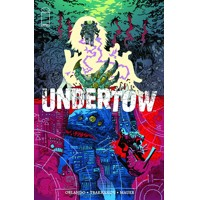 UNDERTOW TP VOL 01 BOATMANS CALL (MR) - Steve Orlando