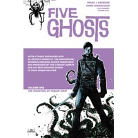FIVE GHOSTS TP VOL 01 HAUNTING OF FABIAN GRAY - Frank J. Barbiere