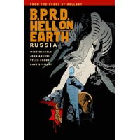 BPRD HELL ON EARTH TP VOL 03 RUSSIA - Mike Mignola, John Arcudi