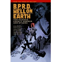 BPRD HELL ON EARTH TP VOL 05 PICKENS COUNTY HORROR - Mike Mignola, Scott Allie