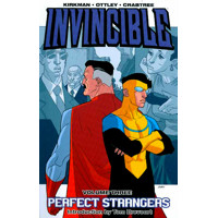 INVINCIBLE TP VOL 03 PERFECT STRANGERS - Robert Kirkman