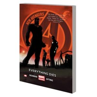 NEW AVENGERS TP VOL 01 EVERYTHING DIES - Jonathan Hickman
