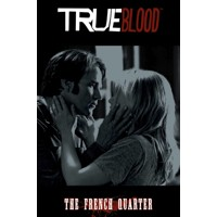TRUE BLOOD TP VOL 03 THE FRENCH QUARTER - Mariah Huehner, David Tischman