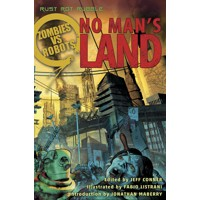 ZOMBIES VS ROBOTS NO MANS LAND PROSE SC - Chris Ryall & Various