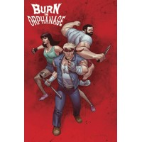 BURN THE ORPHANAGE TP VOL 01 BORN TO LOSE (MR) - Daniel Freedman, Sina Grace