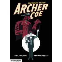 ARCHER COE GN VOL 01 THOUSAND NATURAL SHOCKS - Jamie S. Rich