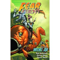 FEAR AGENT TP VOL 04 HATCHET JOB (NEW PTG) - Rick Remender