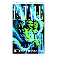 FATALE TP VOL 01 DEATH CHASES ME (MR) - Ed Brubaker