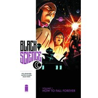 BLACK SCIENCE TP VOL 01 HOW TO FALL FOREVER (MR) - Rick Remender