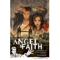 ANGEL & FAITH TP VOL 01 LIVE THROUGH THIS - Christos N. Gage