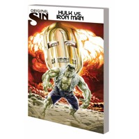 ORIGINAL SIN TP HULK VS IRON MAN - Mark Waid, Kieron Gillen