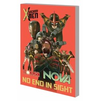 UNCANNY X-MEN IRON MAN NOVA TP NO END IN SIGHT - Sean Ryan