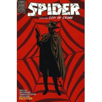 SPIDER TP VOL 03 CITY OF CRIME - David Liss, Shannon Eric Denton