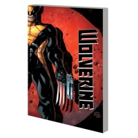 WOLVERINE TP BOOK 01 THREE MONTHS TO DIE - Paul Cornell