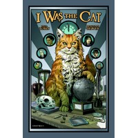 I WAS THE CAT HC - Paul Tobin