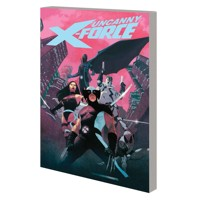 UNCANNY X-FORCE BY REMENDER COMP COLL TP VOL 01 - Rick Remender