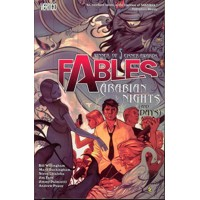 FABLES TP VOL 07 ARABIAN NIGHTS AND DAYS (MR) - Bill Willingham