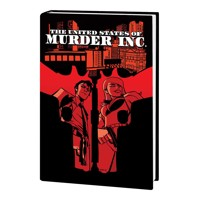 UNITED STATES OF MURDER INC PREM HC VOL 01 TRUTH (MR) - Brian Michael Bendis