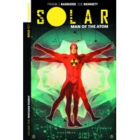 SOLAR MAN OF THE ATOM TP VOL 01 NUCLEAR FAMILY - Frank J. Barbiere