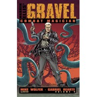 GRAVEL TP VOL 04 COMBAT MAGICIAN (MR) - Mike Wolfer