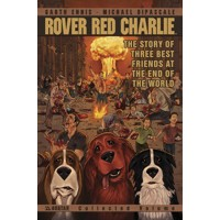 ROVER RED CHARLIE TP VOL 01 (MR) - Garth Ennis