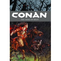 CONAN TP VOL 16 THE SONG OF BELIT - Brian Wood