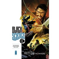BLACK SCIENCE TP VOL 02 WELCOME NOWHERE - Rick Remender