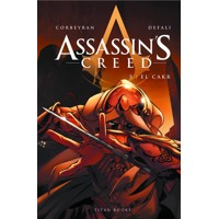 ASSASSIN'S CREED VOLUME 5: EL CAKR GN VOL 05 EL CAKR - Eric Corbeyran