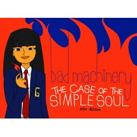 BAD MACHINERY GN VOL 03 CASE OF THE SIMPLE SOUL - John Allison