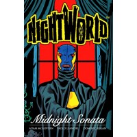 NIGHTWORLD TP VOL 01 MIDNIGHT SONATA - Paolo Leandri, Adam McGovern