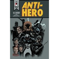 ANTI HERO TP - Jay Faerber