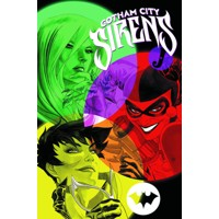 GOTHAM CITY SIRENS TP BOOK 02 - Antony Bedard, Peter Calloway
