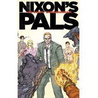 NIXONS PALS HC (MR) - Joe Casey