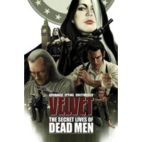 VELVET TP VOL 02 THE SECRET LIVES OF DEAD MEN (MR) - Ed Brubaker