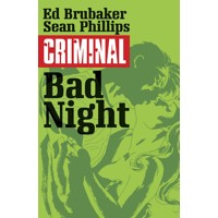 CRIMINAL TP VOL 04 BAD NIGHT (MR) - Ed Brubaker