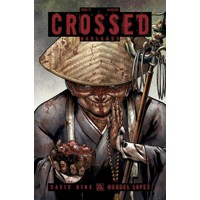 CROSSED BADLANDS #73 (MR) - David Hine