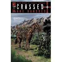 CROSSED PLUS 100 #3 CROSSED CULTURE CVR (MR) - Alan Moore